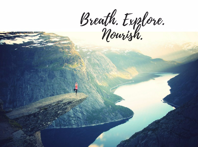 Breath. Explore. Nourish.